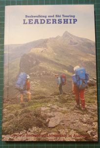 Bushwalking and Ski Touring Leadership Manual 2000